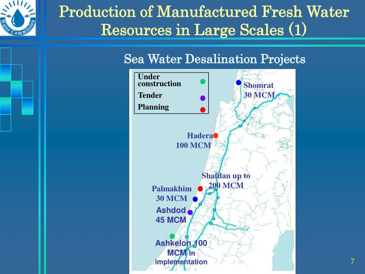 Production of Manufactured Fresh Water Resources in Large Scales