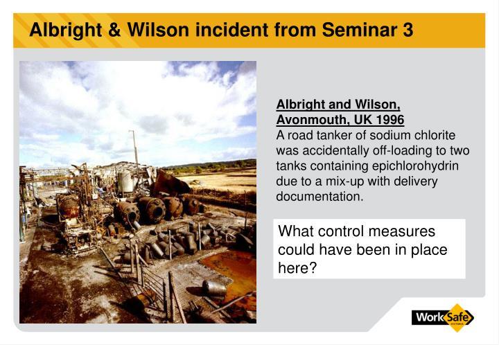 Albright & Wilson incident from Seminar 3