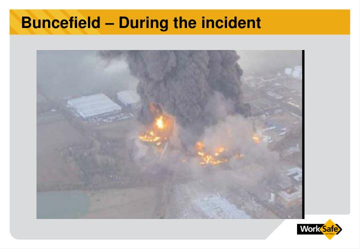 Buncefield – During the incident