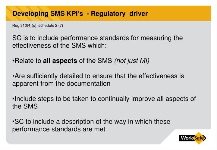 Developing SMS KPI's  - Regulatory  driver