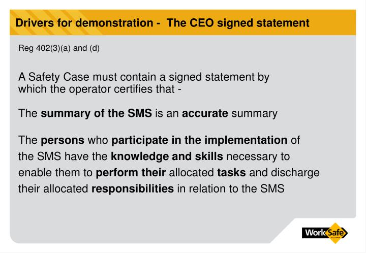 Drivers for demonstration -  The CEO signed statement
