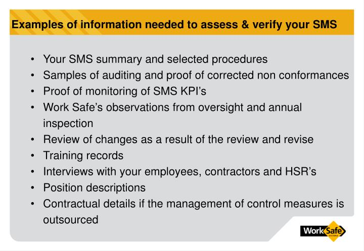 Examples of information needed to assess & verify your SMS