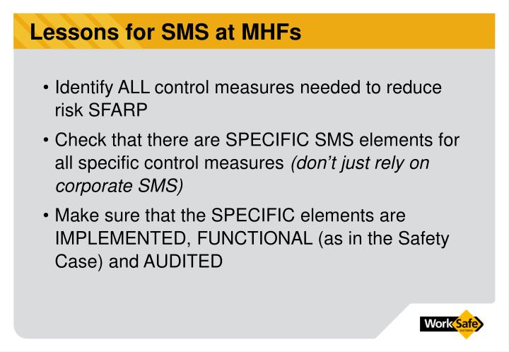 Lessons for SMS at MHFs