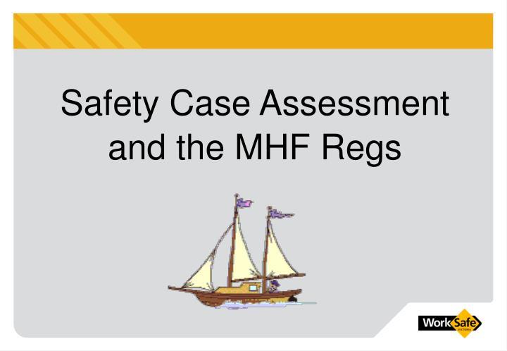 Safety Case Assessment
