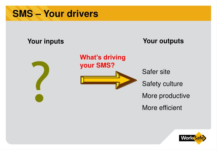 SMS – Your drivers