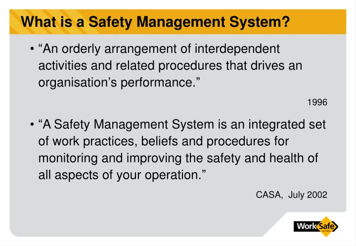What is a Safety Management System?