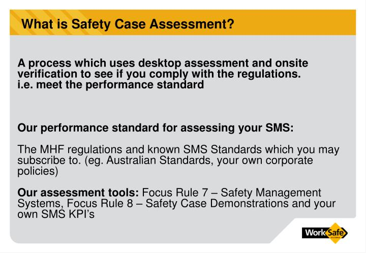 What is Safety Case Assessment?