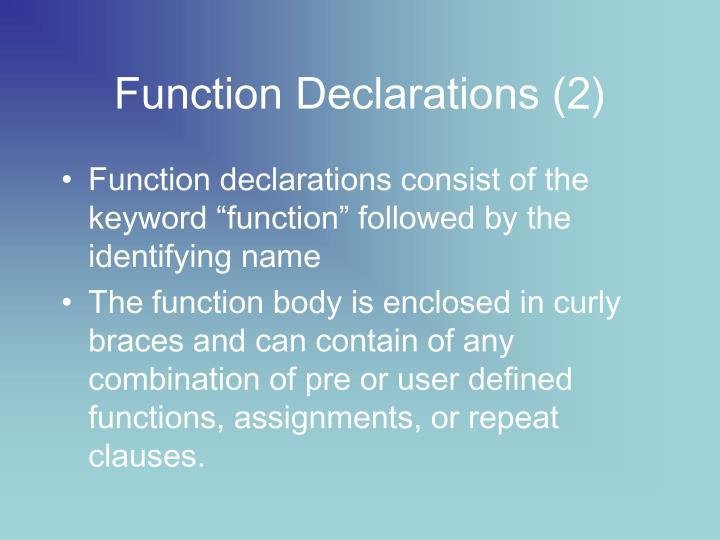 Function Declarations (2)