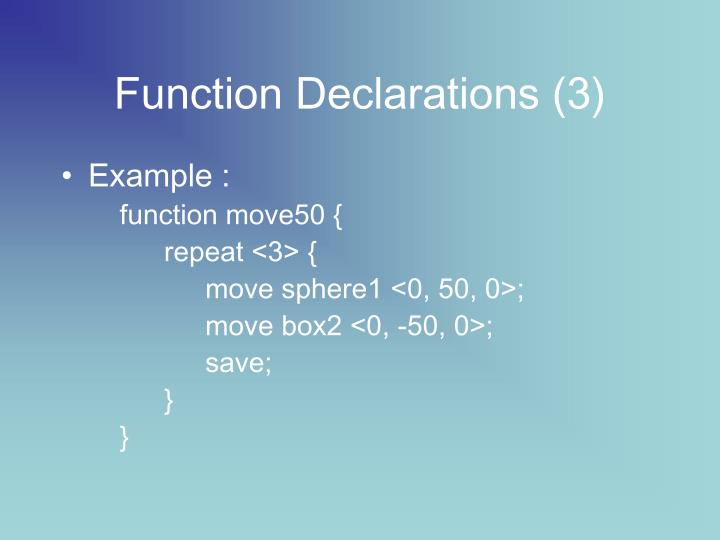 Function Declarations (3)