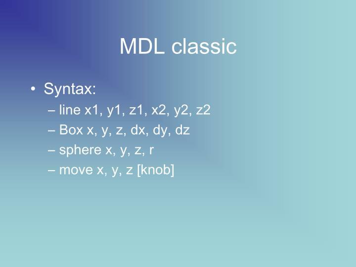 MDL classic
