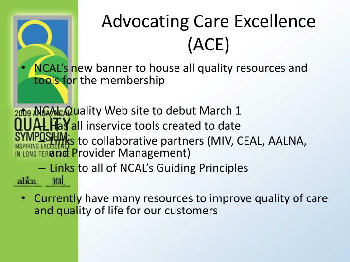 Advocating Care Excellence (ACE)