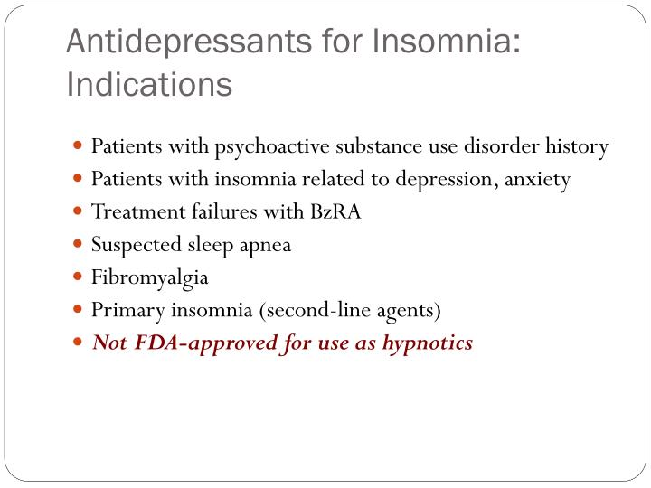 Antidepressants for Insomnia: Indications