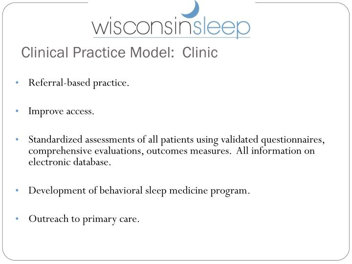 Clinical Practice Model:  Clinic