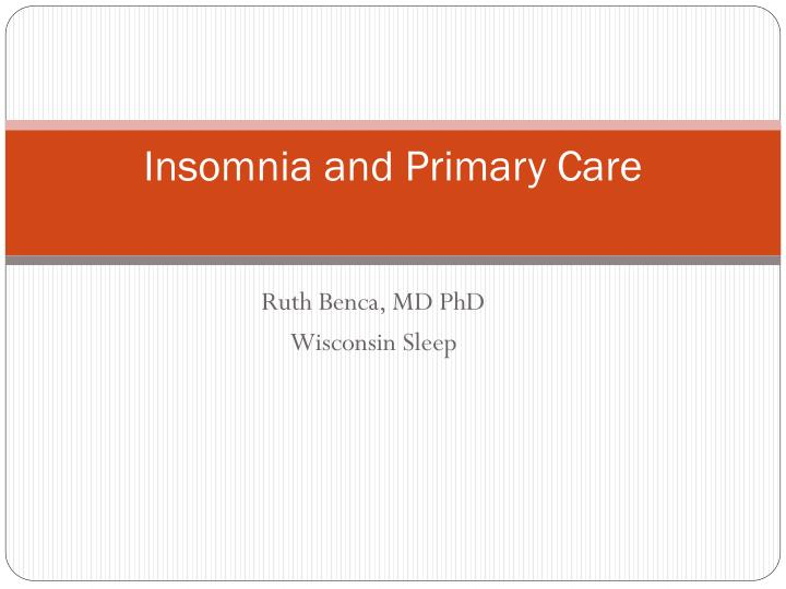 Insomnia and Primary Care