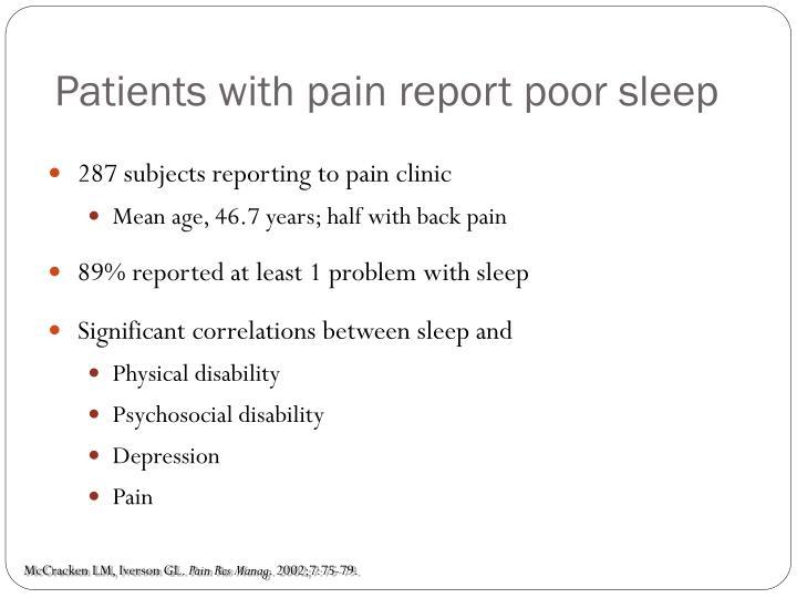 Patients with pain report poor sleep