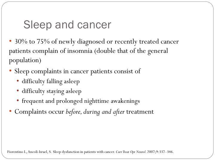 Sleep and cancer