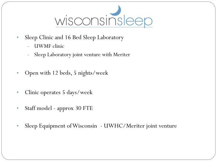 Sleep Clinic and 16 Bed Sleep Laboratory