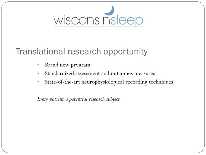 Translational research opportunity