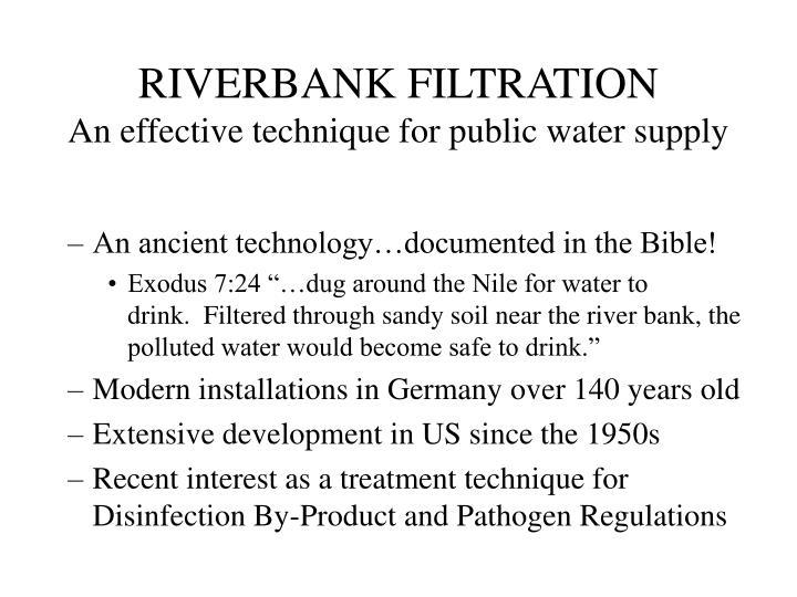 RIVERBANK FILTRATION