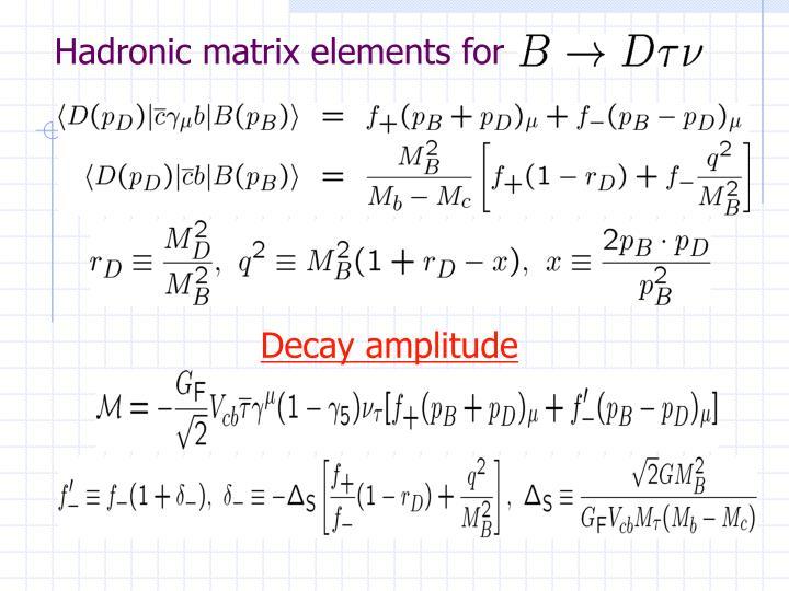 Hadronic matrix elements for