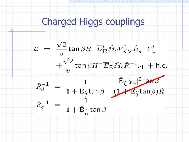 Charged Higgs couplings