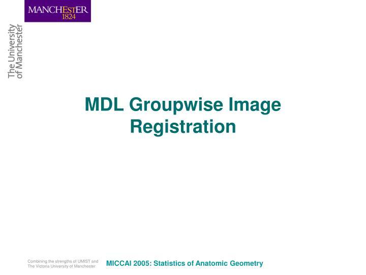 MDL Groupwise Image Registration