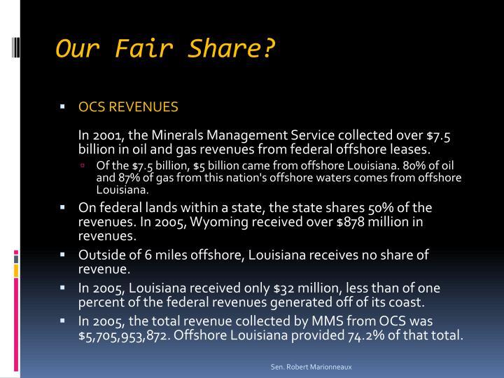 Our Fair Share?