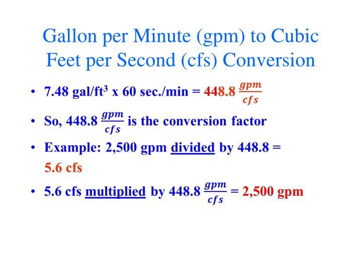 Gallon per Minute (gpm) to Cubic Feet per Second (cfs) Conversion