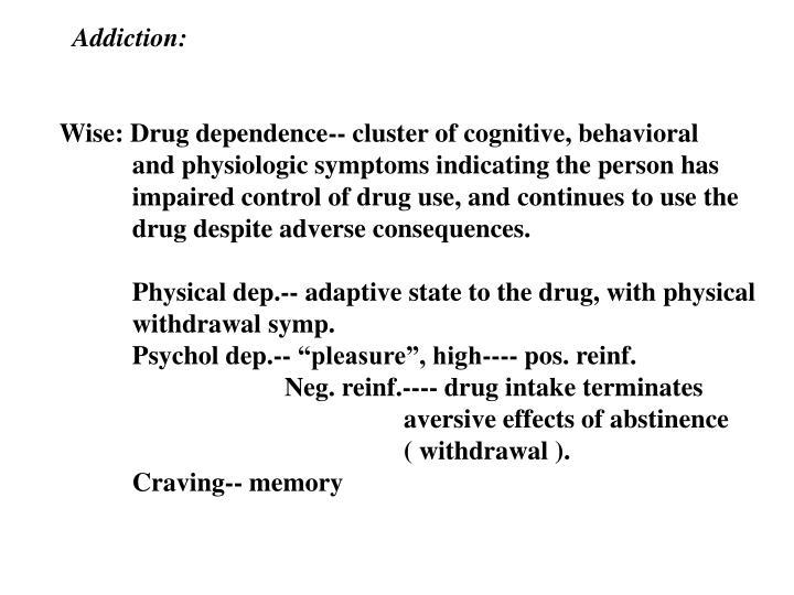 Addiction: