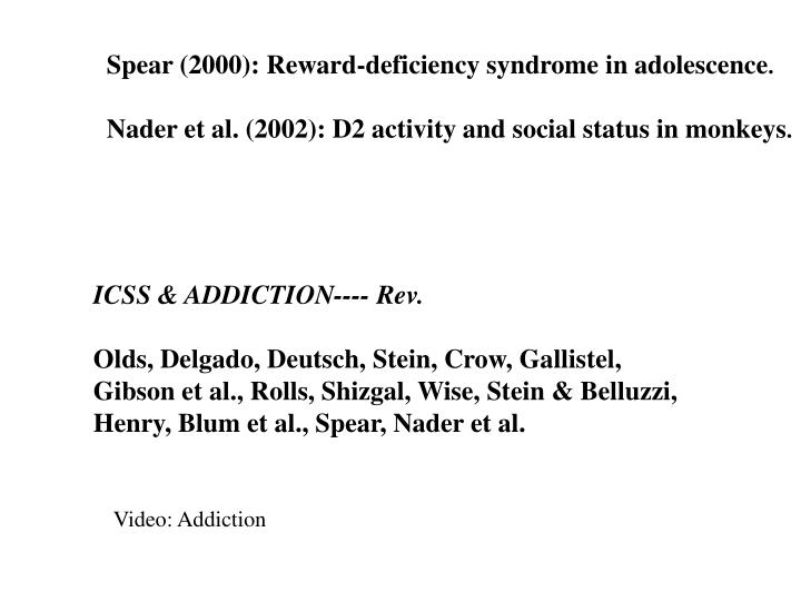 Spear (2000): Reward-deficiency syndrome in adolescence