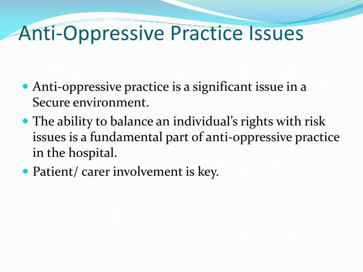 Anti-Oppressive Practice Issues