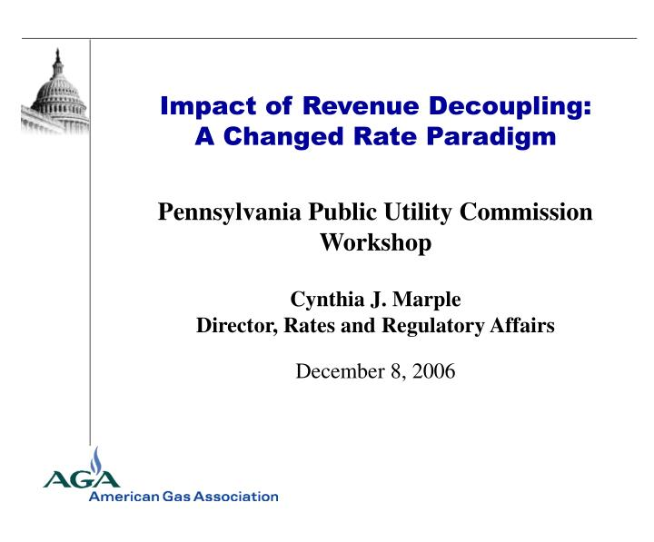 Impact of Revenue Decoupling: A Changed Rate Paradigm