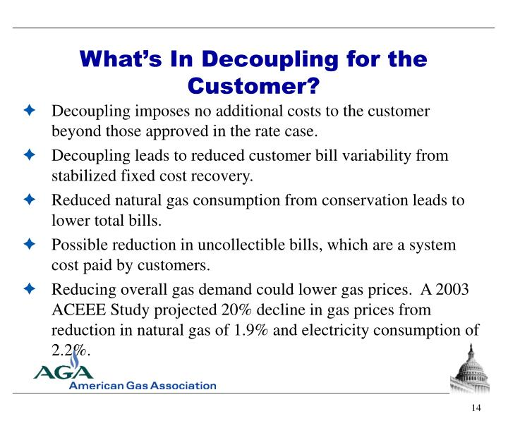 What's In Decoupling for the Customer?