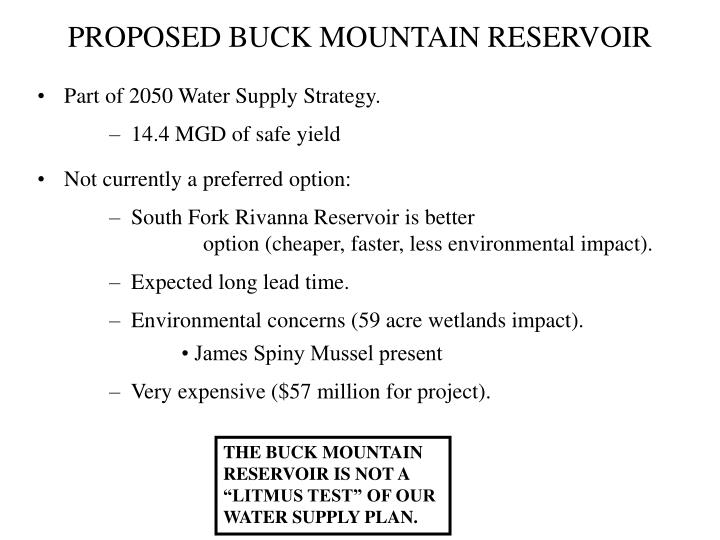 PROPOSED BUCK MOUNTAIN RESERVOIR
