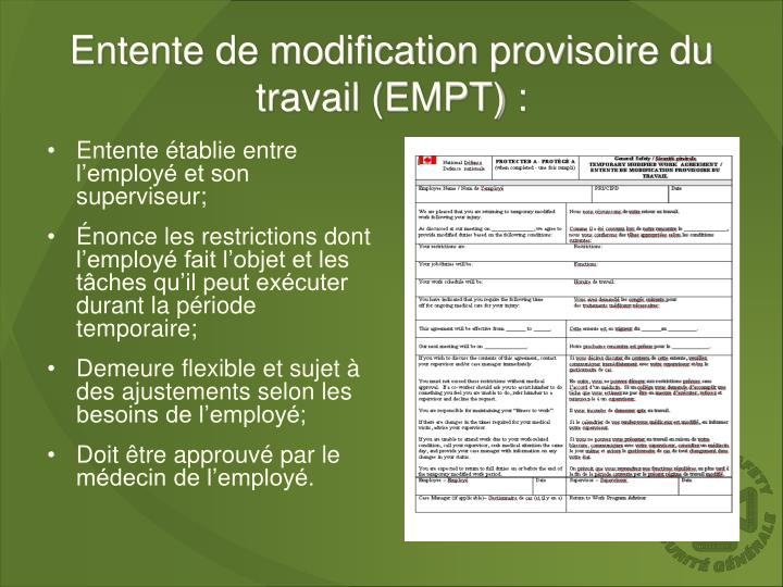 Entente de modification provisoire du travail (EMPT) :