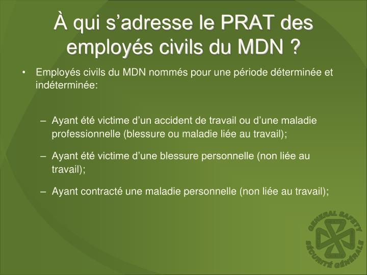 À qui s'adresse le PRAT des employés civils du MDN ?