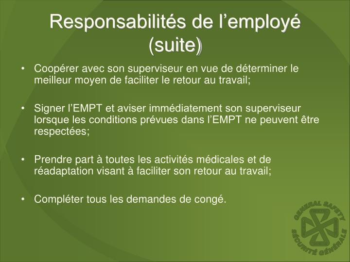 Responsabilités de l'employé (suite)