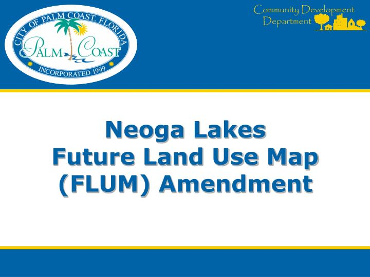 neoga lakes future land use map flum amendment