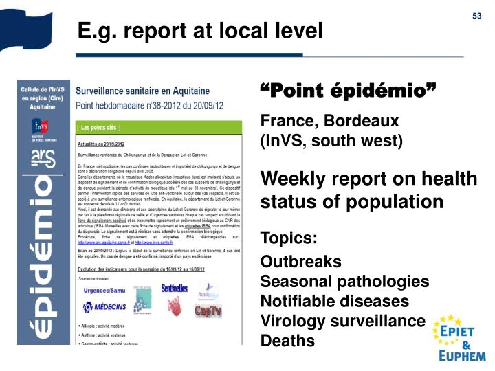 E.g. report at local level