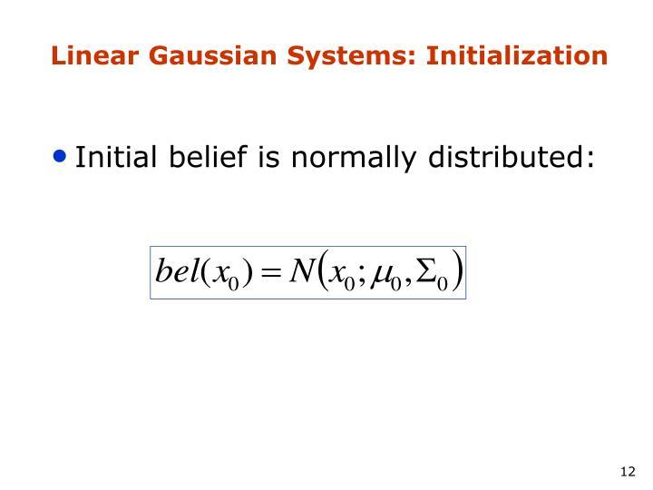 Linear Gaussian Systems: Initialization