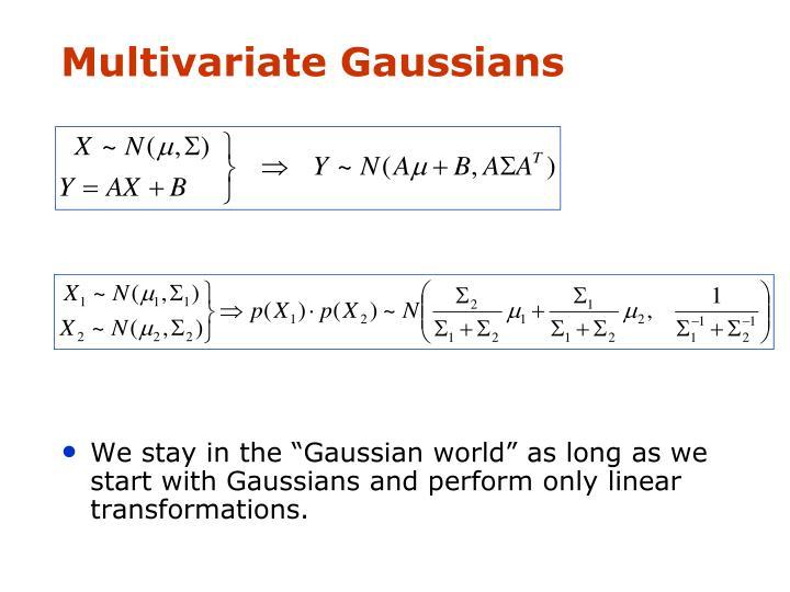 Multivariate Gaussians