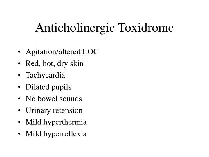 Anticholinergic Toxidrome
