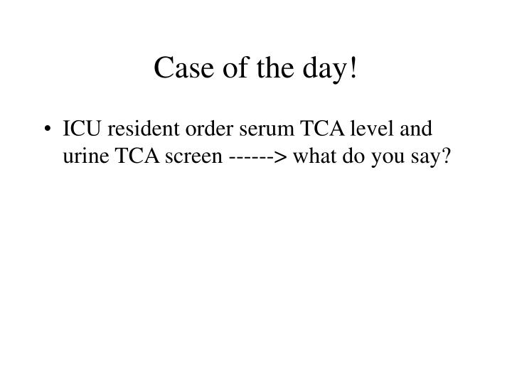 Case of the day!