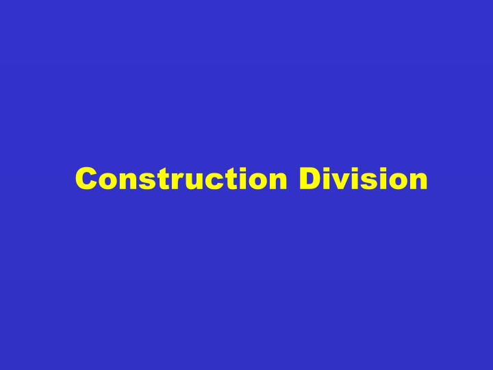 Construction Division