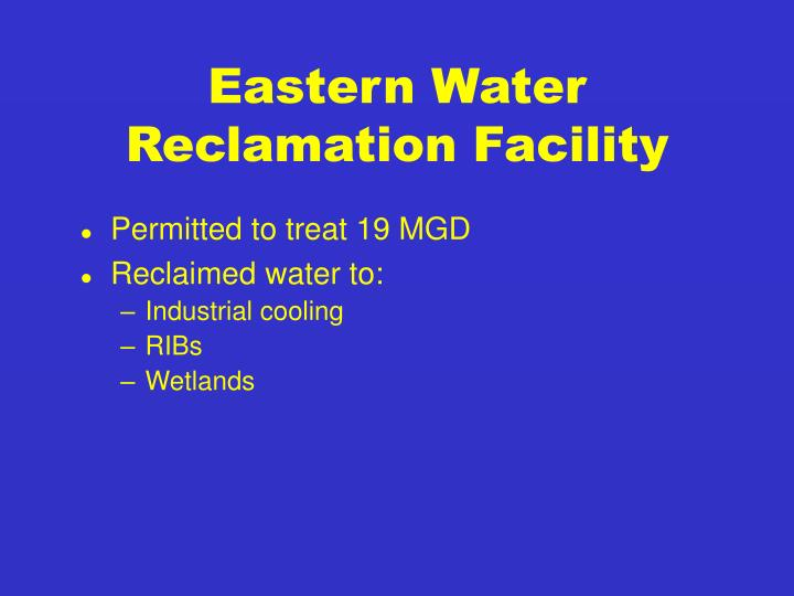 Eastern Water Reclamation Facility
