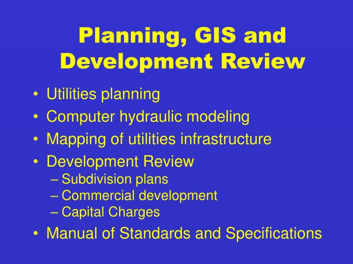 Planning, GIS and Development Review