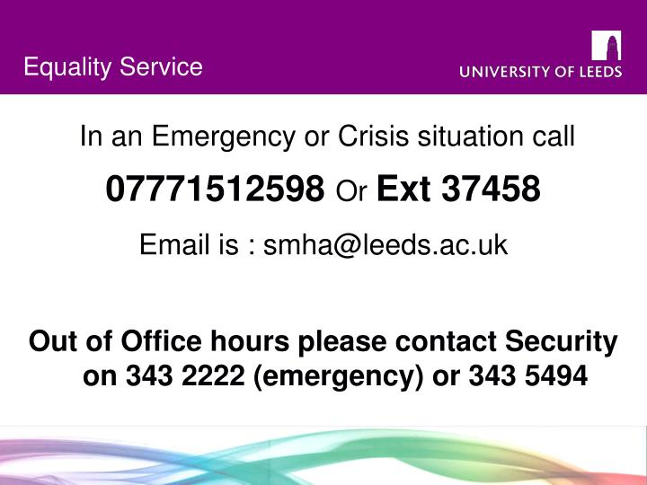In an Emergency or Crisis situation call
