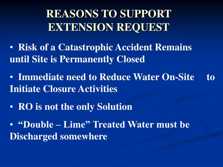 REASONS TO SUPPORT EXTENSION REQUEST