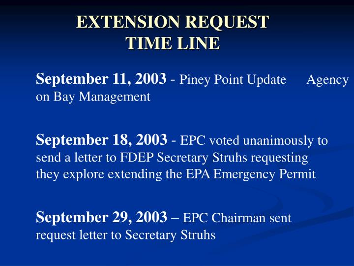 EXTENSION REQUEST           TIME LINE
