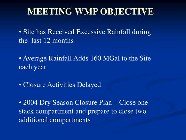 Site has Received Excessive Rainfall during               the  last 12 months